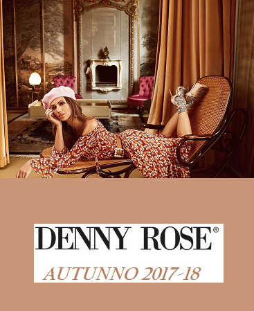 DENNY ROSE NUOVA COLLEZIONE AUTUNNO 2017-18